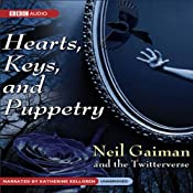 Hearts, Keys, and Puppetry | [Neil Gaiman, The Twitterverse]