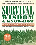 img - for Survival Wisdom & Know-How: Everything You Need to Know to Subsist in the Wilderness book / textbook / text book