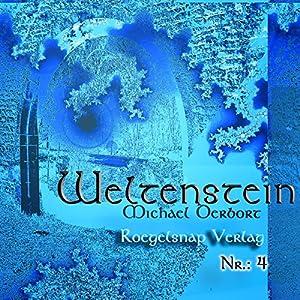 Weltenstein Nr. 4 Hörbuch