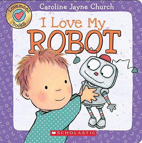 I Love My Robot (Love Meez #4) (Love And Robots compare prices)