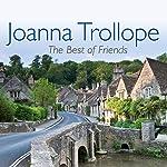 The Best of Friends | Joanna Trollope