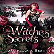 Witches' Secrets: Vampires and Wine, Book 2 | Morgana Best