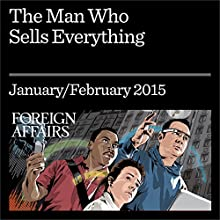 The Man Who Sells Everything: A Conversation with Jeff Bezos Periodical by Jeff Bezos Narrated by Kevin Stillwell