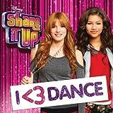 Shake It Up 3:I<3 Dance