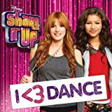 Shake It Up: I <3 Dance