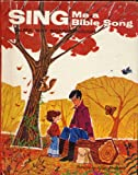 Sing me a Bible song