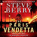 The Paris Vendetta: Cotton Malone, Book 5 (       UNABRIDGED) by Steve Berry Narrated by Scott Brick