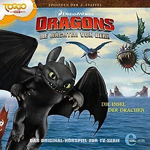 Die Insel der Drachen (Die Wächter von Berk 2) Hörspiel