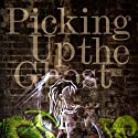 Picking Up the Ghost (       UNABRIDGED) by Tone Milazzo Narrated by Brandon Massey