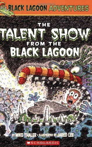 Image of The Talent Show from the Black Lagoon (Black Lagoon Adventures, No. 2)