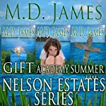 Nelson Estates Series: Box Set | M.D. James