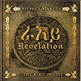 Revelation Part 1: The Root of Life Stephen Marley
