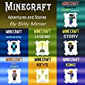 Minecraft: Adventures and Stories Audiobook by Billy Miner Narrated by Shawn Reeves