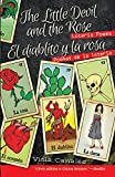 img - for The Little Devil and the Rose / El diablito y la rosa: Loteria Poems / Poemas de La Loteria book / textbook / text book