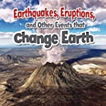 Earthquakes, Eruptions, and Other Eve...