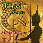 Thai Music. Meditation from Thailand