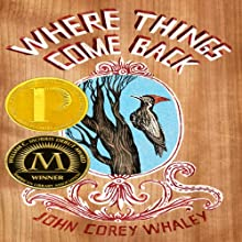 Where Things Come Back (       UNABRIDGED) by John Corey Whaley Narrated by Josh Hurley, Fred Berman