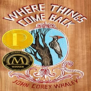 Where Things Come Back | [John Corey Whaley]