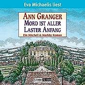 Mord ist aller Laster Anfang | Ann Granger