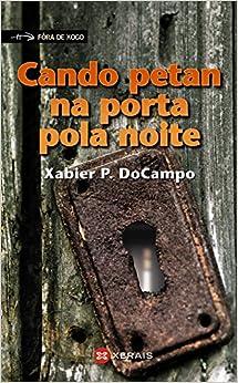 Cando Petan Na Porta Pola Noite / When Petan Opened the Door at Night