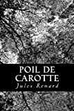 Poil De Carotte (French Edition)