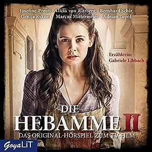 Die Hebamme: Das Original-Hörspiel zum Film - Teil 2 Hörspiel