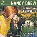 Password to Larkspur Lane: Nancy Drew Mystery Stories Book 10 (       UNABRIDGED) by Carolyn Keene Narrated by Danica Reese