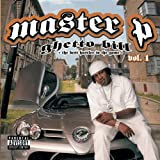 Master P Ghetto Bill - The Best Hustler In The Game Volume 1 (Explicit Version)