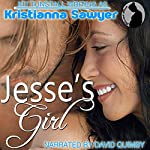 Jesse's Girl | Kristianna Sawyer,Kit Tunstall