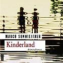 Kinderland (Bartholomäus Kammerlander 2) Hörbuch von Marco Sonnleitner Gesprochen von: Matthias Lühn