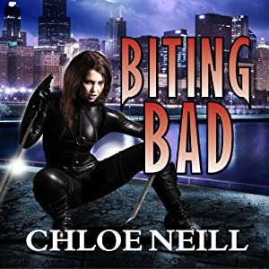 Biting Bad: Chicagoland Vampires Series, Book 8 | [Chloe Neill]