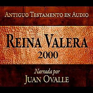 Santa Biblia - Reina Valera 2000 Biblia Completa en audio (Spanish Edition) | Livre audio