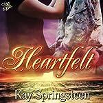 Heartfelt | Kay Springsteen