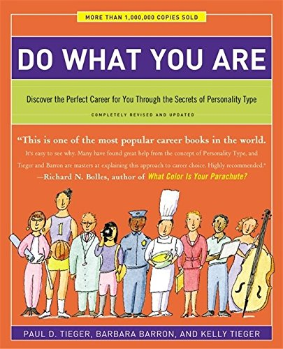 Do What You Are: Discover the Perfect Career for You Through the Secrets of Personality Type - Completely Revised and Updated