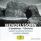 Mendelssohn: 5 Symphonies; 7 Overtures