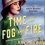 Time of Fog and Fire: A Molly Murphy Mystery | Rhys Bowen