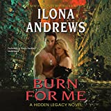 Burn for Me (Hidden Legacy Novels)