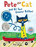 img - for Pete the Cat and His Four Groovy Buttons book / textbook / text book
