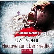 Necroversum: Der Friedhof (Horror Factory 15) | Uwe Voehl