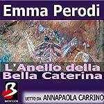 L'Anello della Bella Caterina [The Ring of the Beautiful Catherine] | Emma Perodi