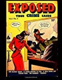 img - for Exposed #3: Classic Comics From the 1950's book / textbook / text book