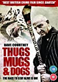 Thugs, Mugs & Dogs [DVD] [2011]