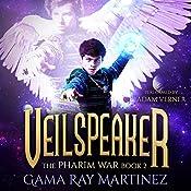 Veilspeaker: Pharim War Book 2 | Gama Ray Martinez