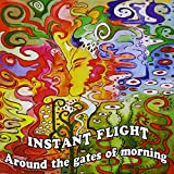 Around the Gates of Morning by Instant Flight (2013-08-03)