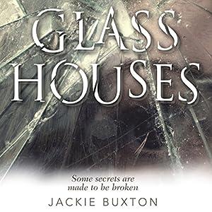Glass Houses Hörbuch