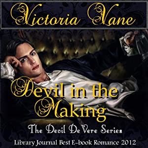 Devil in the Making: The Devil DeVere | [Victoria Vane]