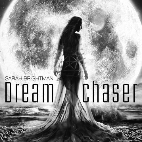 Sarah Brightman-Dreamchaser-Deluxe Edition-CD-FLAC-2013-PERFECT Download