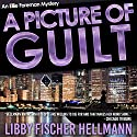 A Picture of Guilt: An Ellie Foreman Mystery Audiobook by Libby Fischer Hellmann Narrated by Nan McNamara