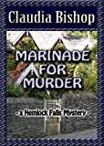img - for Marinade for Murder: A Hemlock Falls Mystery (Hemlock Falls Mystery series Book 8) book / textbook / text book