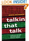 Talkin that Talk: Language, Culture and Education in African America